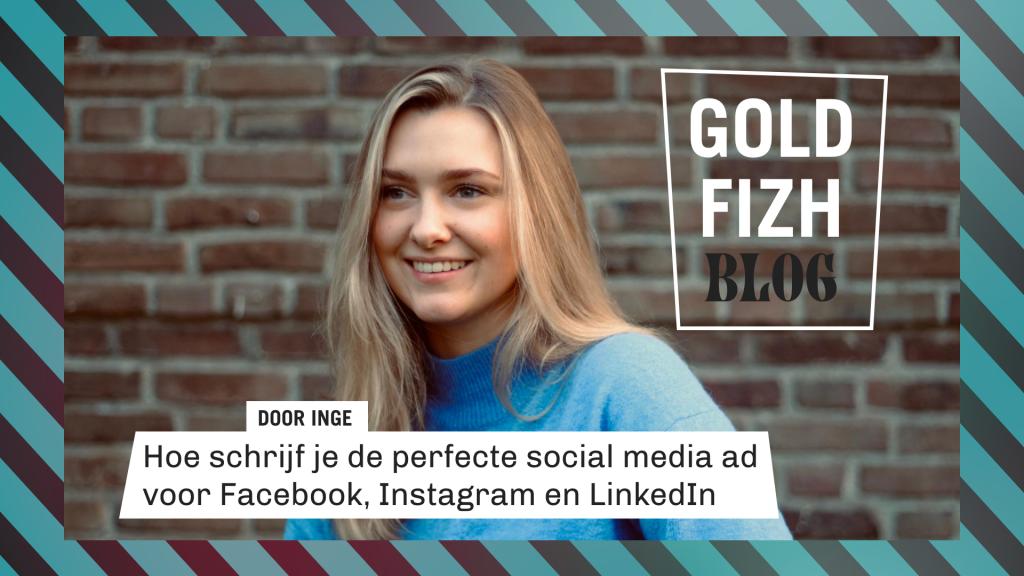 Hoe schrijf je de perfecte social media ad voor Facebook, Instagram en LinkedIn?